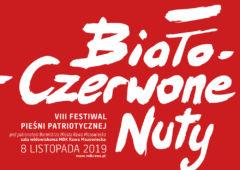 Plakat: VIII Festiwal Pieśni Patriotycznej Biało-Czerwone Nuty - zgłoś się!