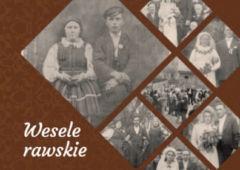 Plakat: Wesele rawskie. Nowa książka Danuty Dębskiej