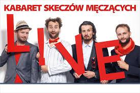 Plakat: Kabaret Skeczów Męczących