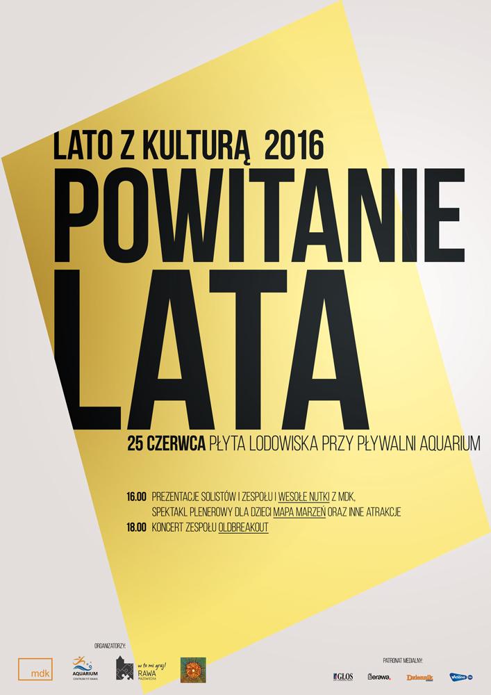 Plakat: Lato z kulturą 2016 Powitanie Lata