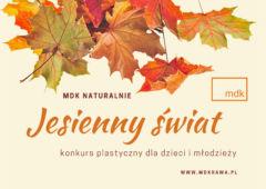 Plakat: Jesienny świat - konkurs plastyczny dla szkół