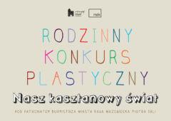 Plakat: Stwórz kasztanowy świat!