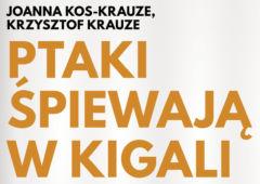Plakat: Kino Konesera - Ptaki śpiewają w Kigali
