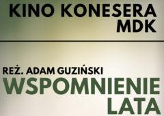 Plakat: Kino Konesera - Wspomnienie lata