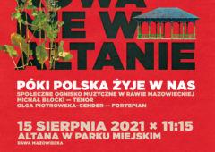 Plakat: Póki Polska żyje w nas! Zapraszamy na koncert