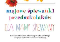 Plakat: Majowe Śpiewanki Przedszkolaków konkurs wokalny