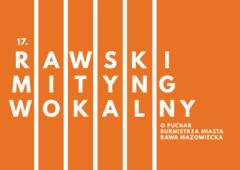 Plakat: XVII Rawski Mityng Wokalny w wersji ON-LINE