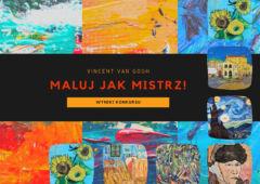 Plakat: Maluj jak mistrz! - wyniki konkursu