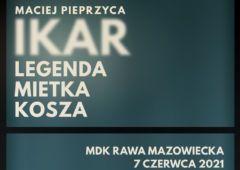 Plakat: Kino Konesera - Ikar. Legenda Mietka Kosza