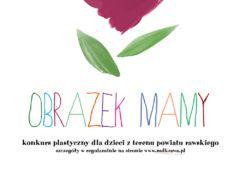 Plakat: Obrazek MAMY konkurs plastyczny