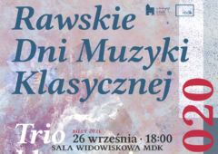 Plakat: Rawskie Dni Muzyki Klasycznej MDK