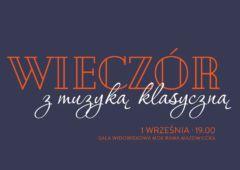 Plakat: Wieczór z muzyką klasyczną